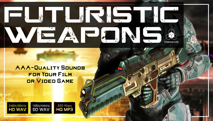 FUTURISTIC WEAPONS SOUND PACK – Royalty Free Sci-Fi Future Weapon Sound Effects Library [SFX Pack]