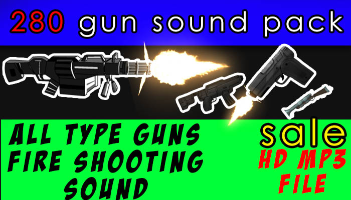 280 gunfire sfx sound all types of guns with explosions hd quality hurry now for this price
