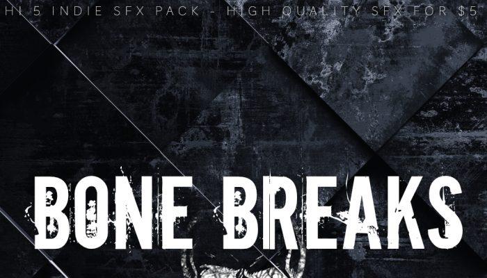 PM: BONE BREAKS