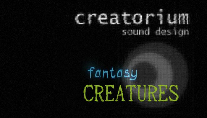 Creatorium soundbanks – Fantasy: creatures