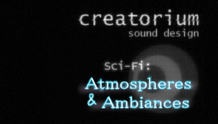 Creatorium soundbanks – Sci-fi: atmospheres&ambiances