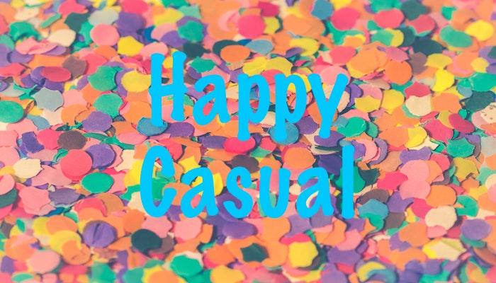 Happy Casual