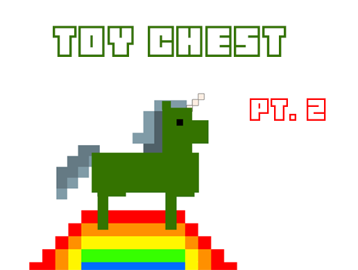 Toy Chest Part 2