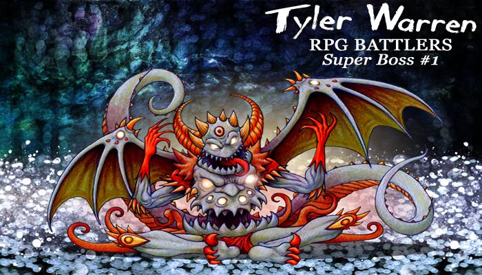 Super Boss Series #1 – Tyler Warren RPG Battlers