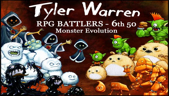 6th 50 Monsters – Tyler Warren RPG Battlers