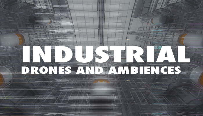 Industrial Drones and Ambiences