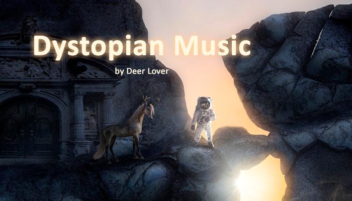 Dystopian Music
