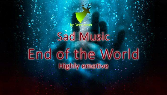 Sad Music En of the World