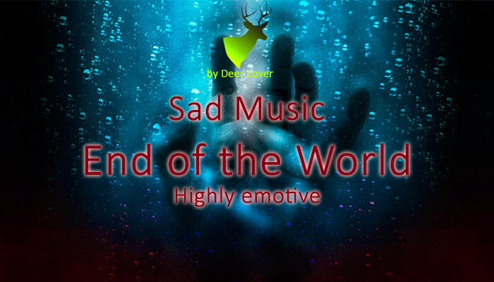 Sad Music En of the World