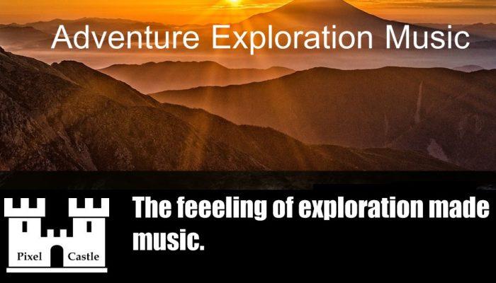 Adventure Exploration Music