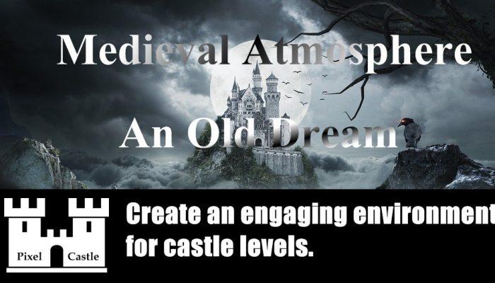 Medieval Atmosphere – An Old Dream –