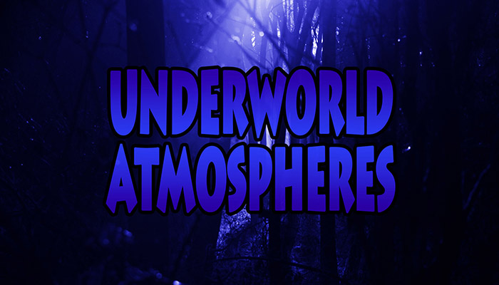 Underwolrd Atmospheres