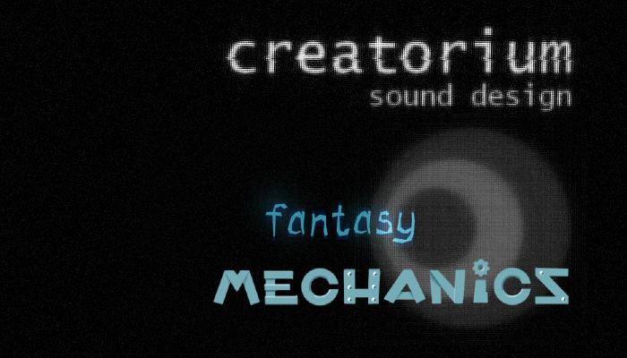 Creatorium soundbanks – Fantasy: mechanics