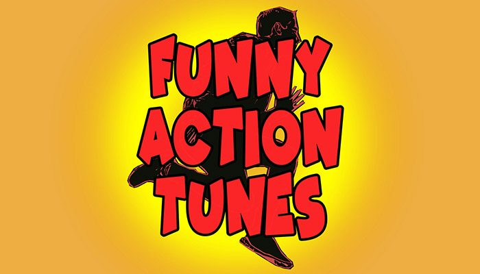 Funny Action Tunes
