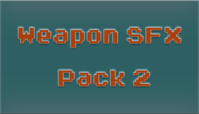 Weapon SFX Pack 2