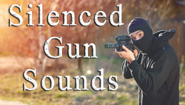 Silenced Gun Sounds