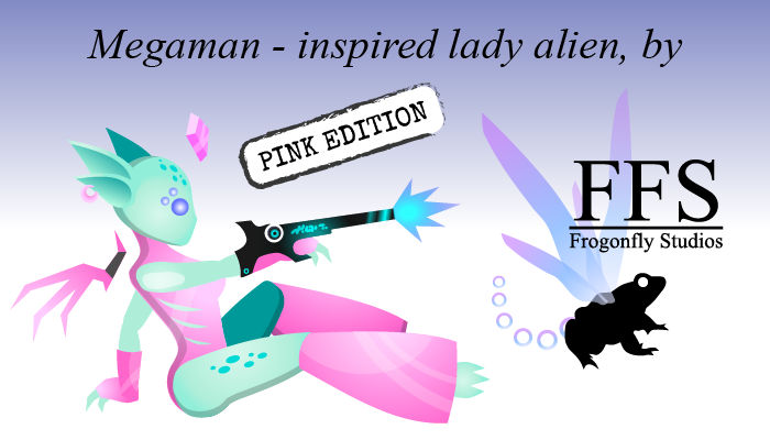Megaman-inspired Lady Alien: PINK edition