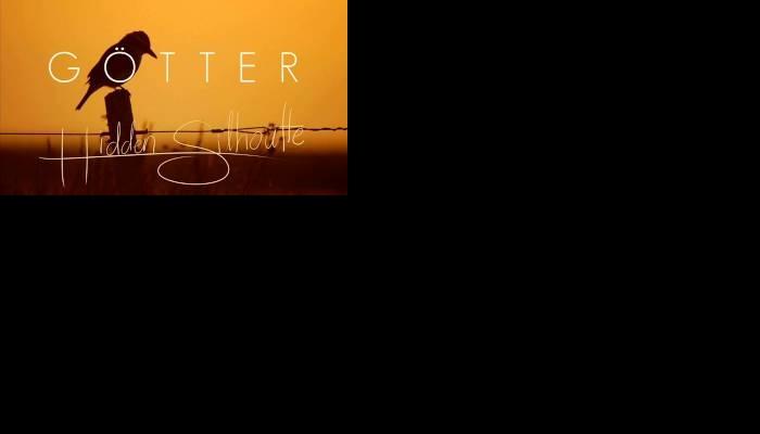 Gotter – Hidden Silhoutte