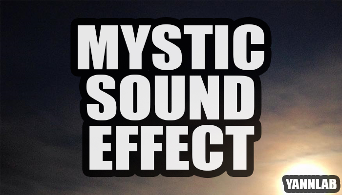 Mystic Sound Effect