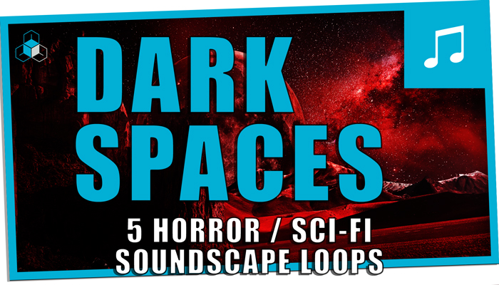 DARK SPACES Soundscape Pack