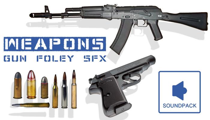 WEAPONS! – Gun Foley SFX