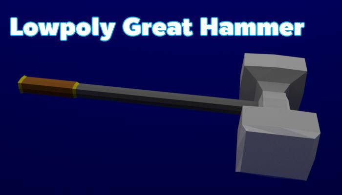 Lowpoly Great Hammer