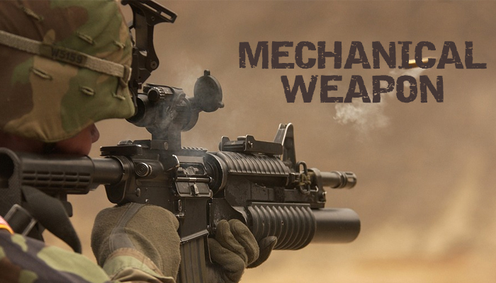 Mechanical Weapon