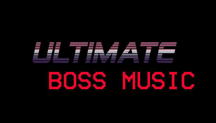 Ultimate Boss Music