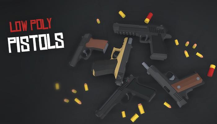 Low Poly FPS Pistols