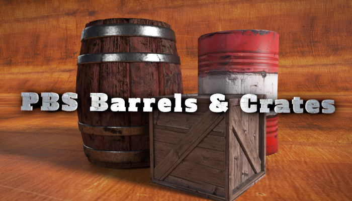 PBS Barrels and Crates
