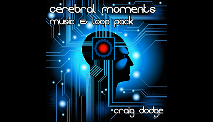 Cerebral Moments Music and Loop Pack