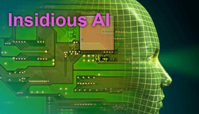 Insidious AI