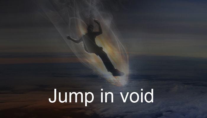 Jump in void