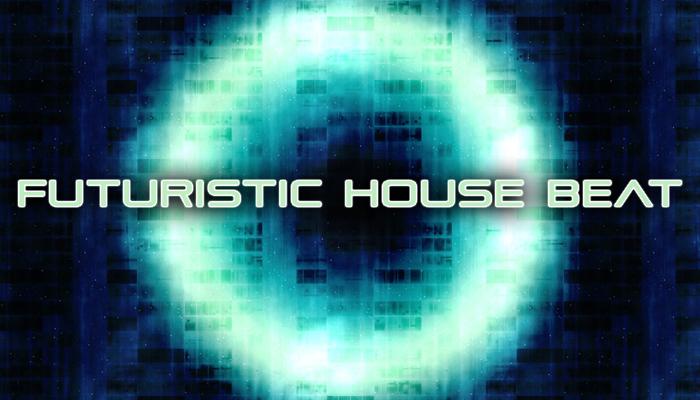 Futuristic House Beat