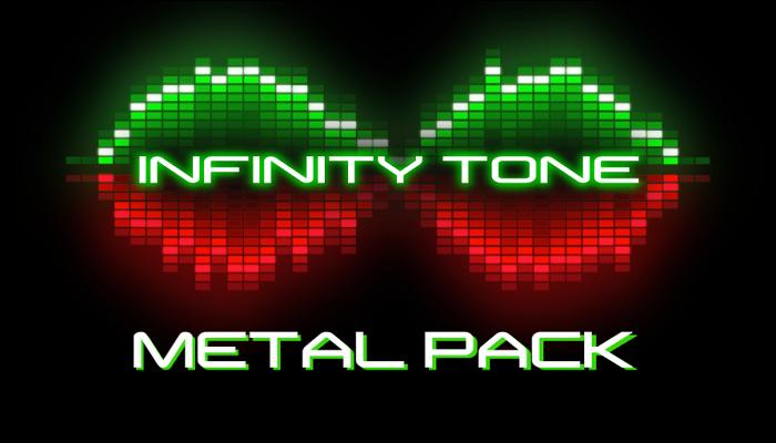Infinity Tone Metal Pack