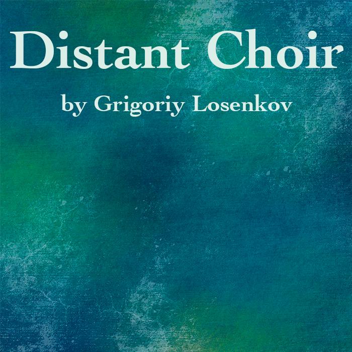 Distant Choir