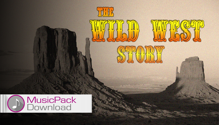 The Wild West Story – MusicPack