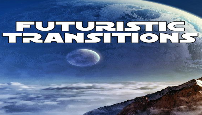 Futuristic Transitions