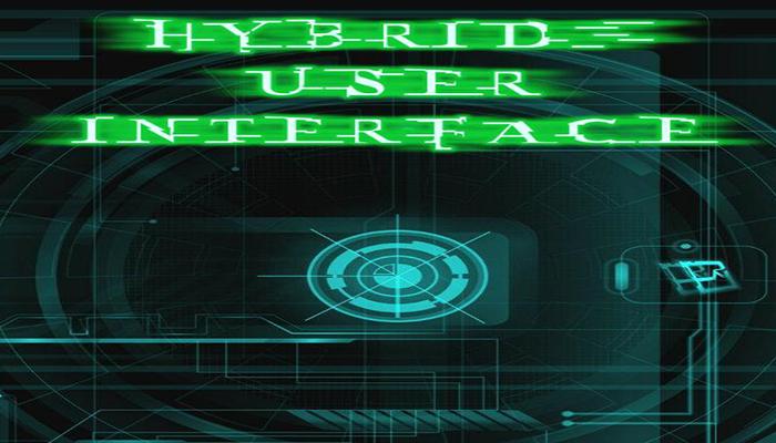 Hybrid User Interface