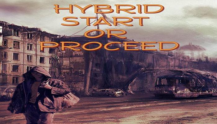 Hybrid Start or Proceed