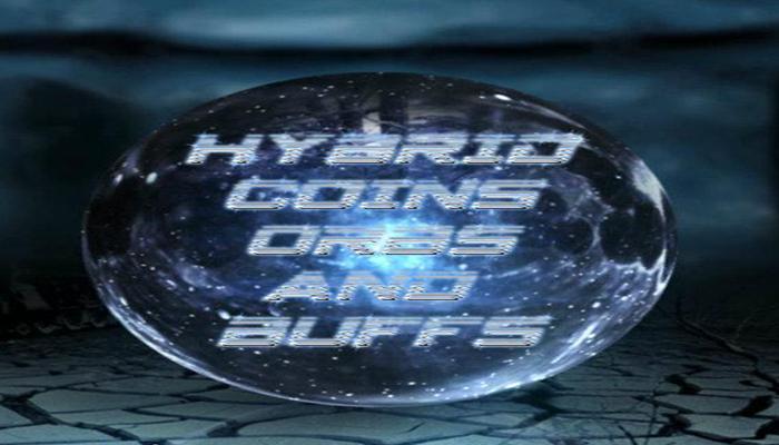 Hybrid Coins Orbs and Buffs