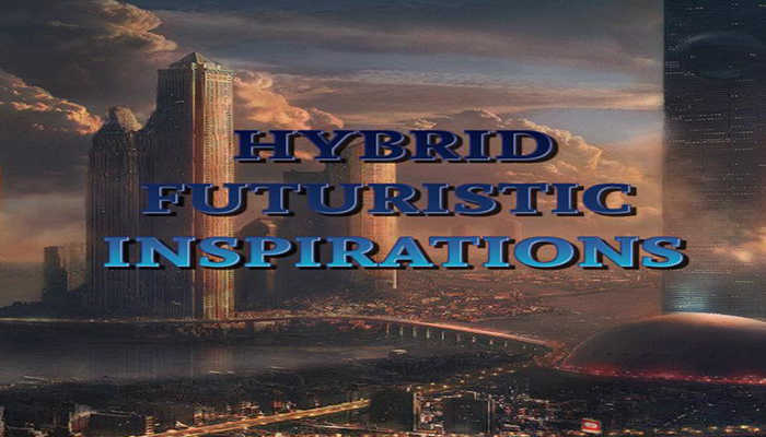 Hybrid Futuristic Inspirations