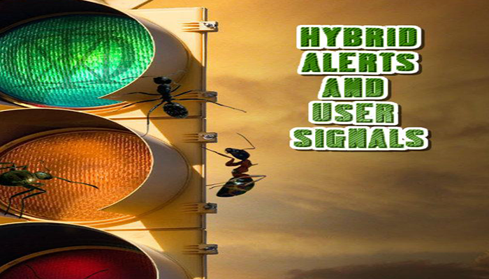 Hybrid Alerts and User Signals
