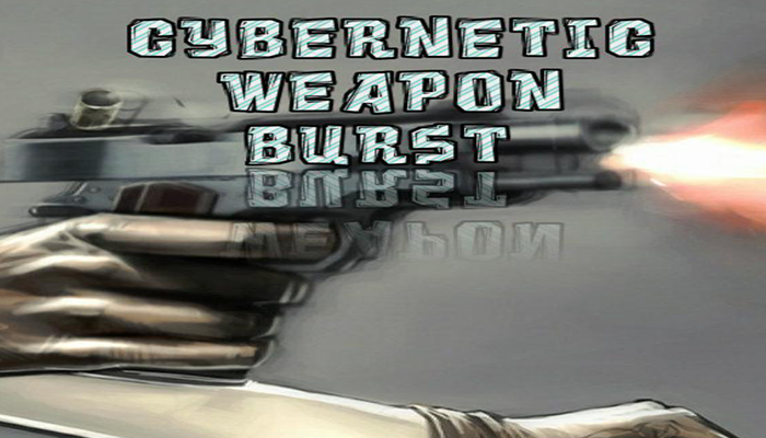 Cybernetic Weapon Bursts
