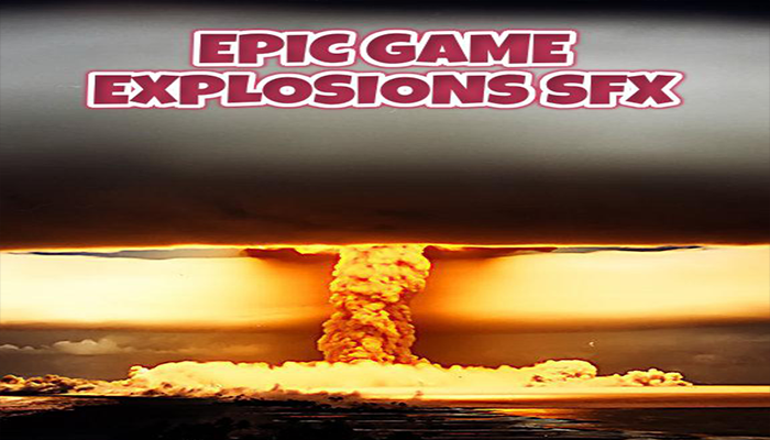 Epic Explosions SFX
