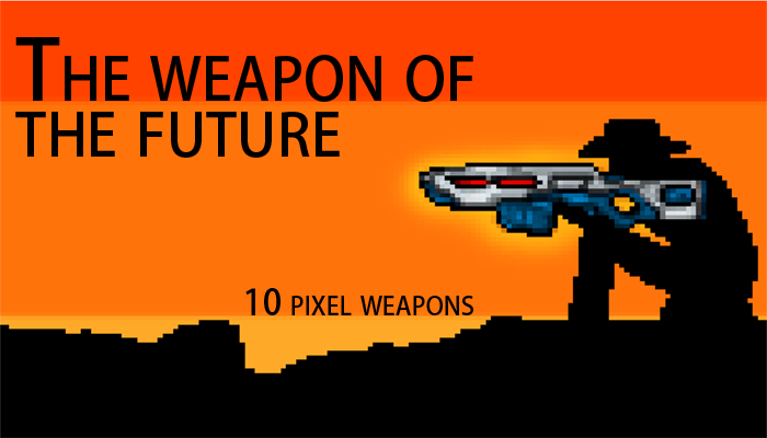 The Pixel Weapon of the Future