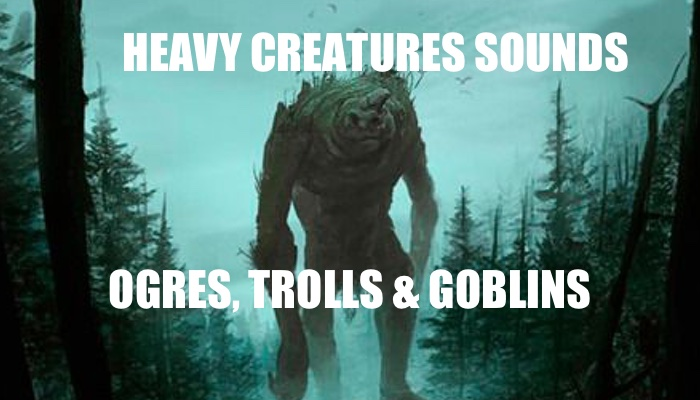Ogre, Trolls and Goblins