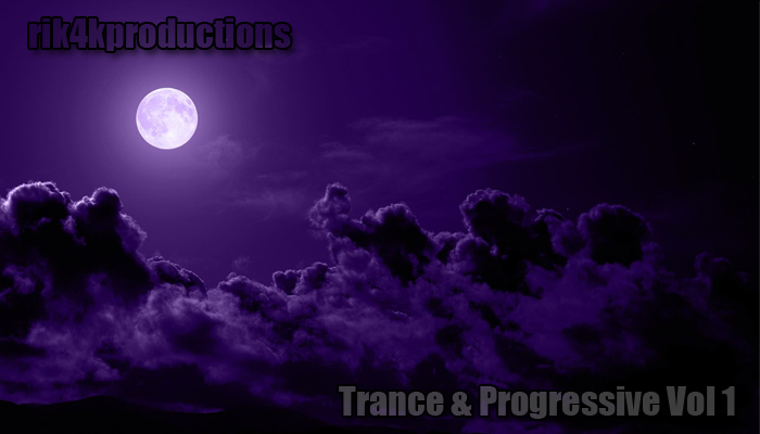 Rik4kProductions – Trance and Progressive Vol 1
