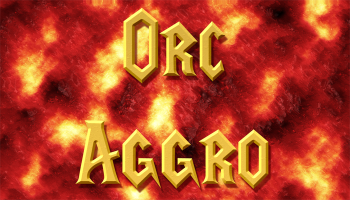 Orc Aggro