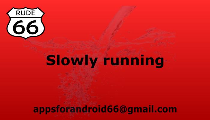 Slowly running